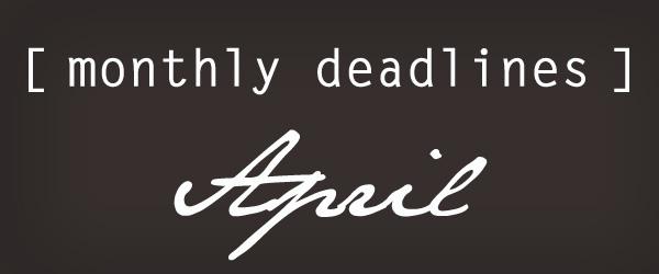 April Deadlines