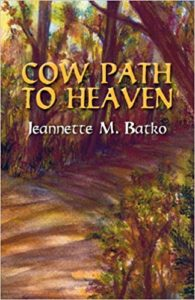 Cowpath to Heaven