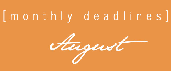 August deadlines