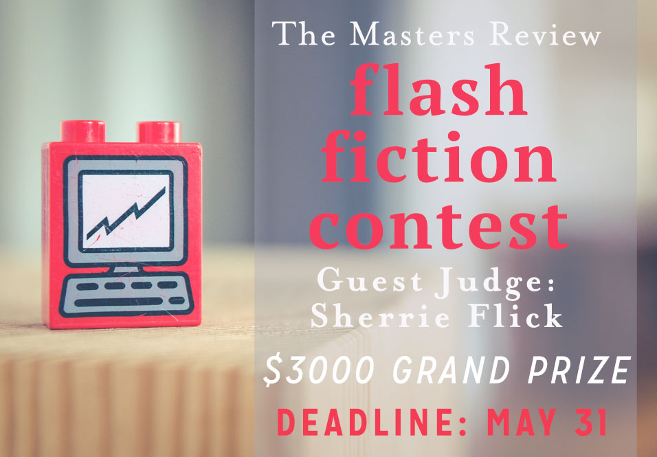 Masters Review Flash Fiction