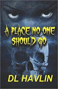 a place no one should go